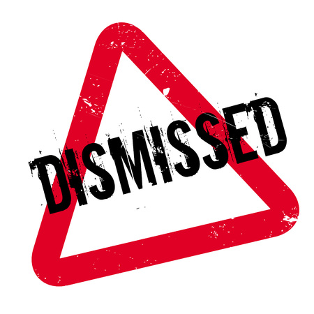 dismissed: Dismissed rubber stamp. Grunge design with dust scratches. Effects can be easily removed for a clean, crisp look. Color is easily changed.