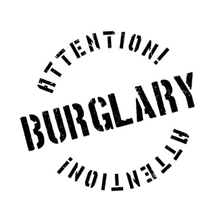 thieving: Burglary rubber stamp. Grunge design with dust scratches. Effects can be easily removed for a clean, crisp look. Color is easily changed.