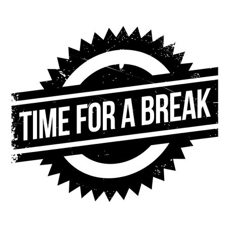 intermission: Time for a break stamp. Grunge design with dust scratches. Effects can be easily removed for a clean, crisp look. Color is easily changed. Illustration
