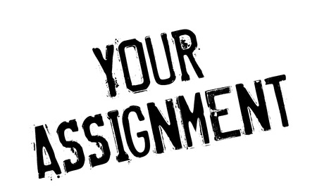 uni: Your Assignment rubber stamp. Grunge design with dust scratches. Effects can be easily removed for a clean, crisp look. Color is easily changed. Illustration