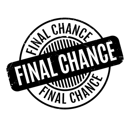 Final Chance rubber stamp. Grunge design with dust scratches. Effects can be easily removed for a clean, crisp look. Color is easily changed.