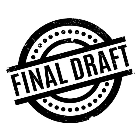 Final Draft rubber stamp. Grunge design with dust scratches. Effects can be easily removed for a clean, crisp look. Color is easily changed. Illustration