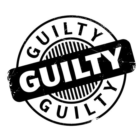 Guilty rubber stamp