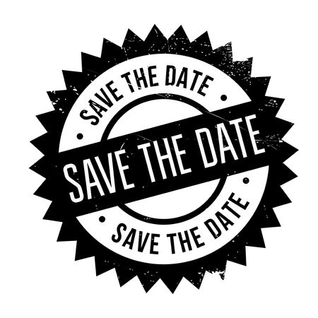 Save the date stamp. Grunge design with dust scratches. Effects can be easily removed for a clean, crisp look. Color is easily changed. Vector Illustration