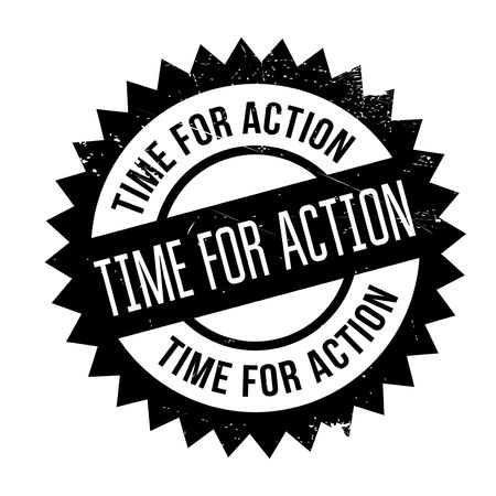 Time for action stamp. Grunge design with dust scratches. Effects can be easily removed for a clean, crisp look. Color is easily changed.