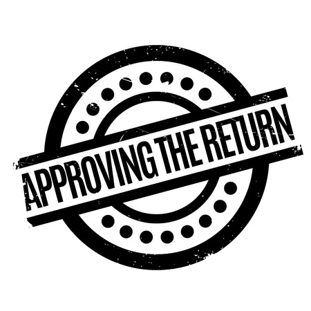 assent: Approving The Return rubber stamp Illustration