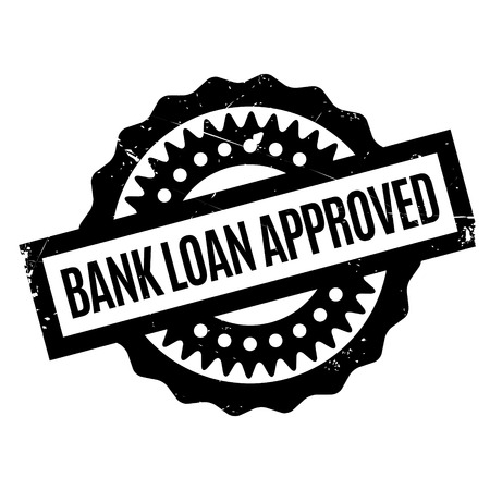 stockpile: Bank Loan Approved rubber stamp
