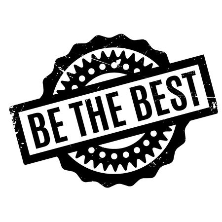 superlative: Be The Best rubber stamp