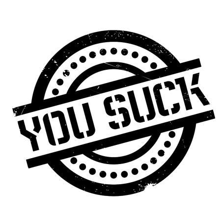 You Suck rubber stamp Illustration