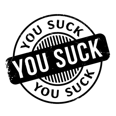 You Suck rubber stamp Illustration