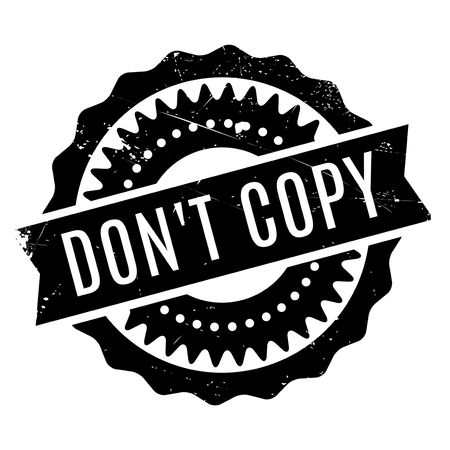 Do not Copy stamp. Grunge design with dust scratches. Effects can be easily removed for a clean, crisp look. Color is easily changed.