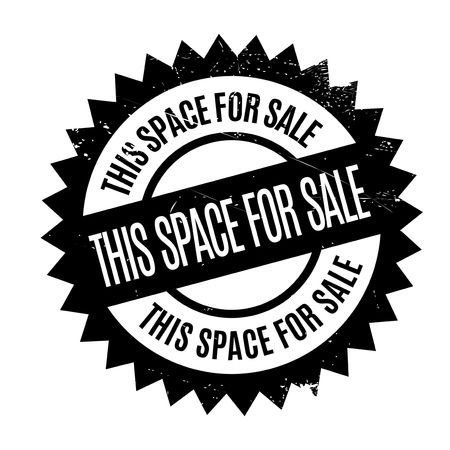 breadth: This Space For Sale stamp. Grunge design with dust scratches. Effects can be easily removed for a clean, crisp look. Color is easily changed.
