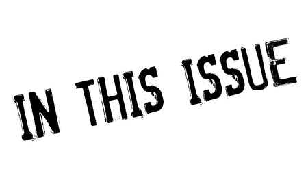 this: In This Issue rubber stamp
