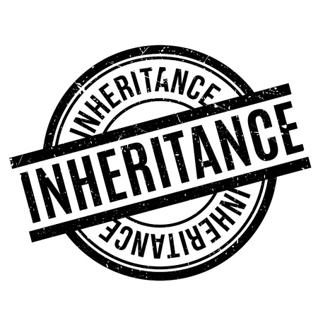 legacy: Inheritance rubber stamp
