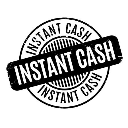 Instant Cash rubber stamp