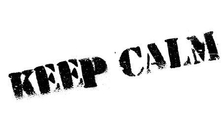 pressurized: Keep Calm rubber stamp. Grunge design with dust scratches. Effects can be easily removed for a clean, crisp look. Color is easily changed. Illustration