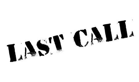 furthest: Last Call rubber stamp