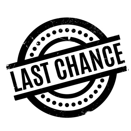 last chance: Last Chance rubber stamp