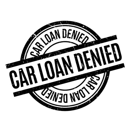 repel: Car Loan Denied rubber stamp. Grunge design with dust scratches. Effects can be easily removed for a clean, crisp look. Color is easily changed.