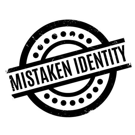 Mistaken Identity rubber stamp