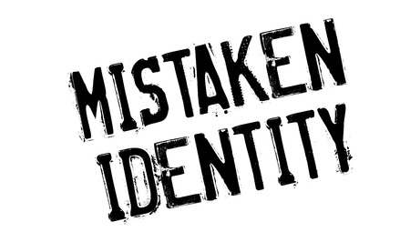 offense: Mistaken Identity rubber stamp