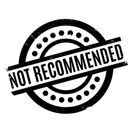 suggested: Not Recommended rubber stamp Illustration