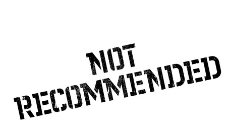 Not Recommended rubber stamp Illustration