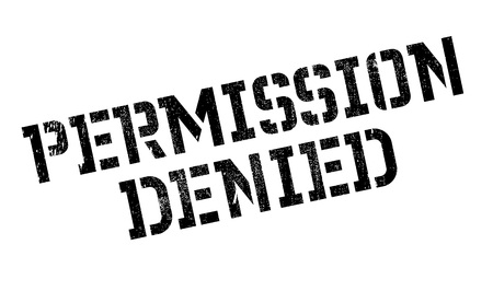 letting: Permission Denied rubber stamp Illustration