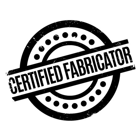 assure: Certified Fabricator rubber stamp. Grunge design with dust scratches. Effects can be easily removed for a clean, crisp look. Color is easily changed. Illustration