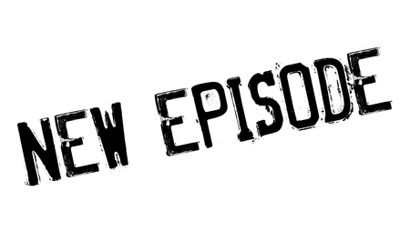 episode: New Episode rubber stamp
