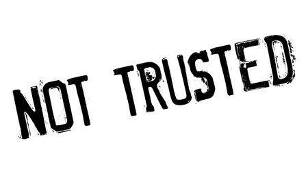 trusted: Not Trusted rubber stamp