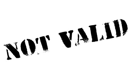 valid: Not Valid rubber stamp