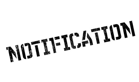 notification: Notification rubber stamp