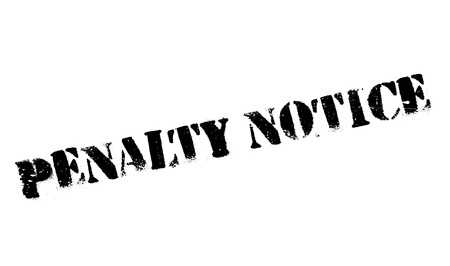 penalty: Penalty Notice rubber stamp Illustration