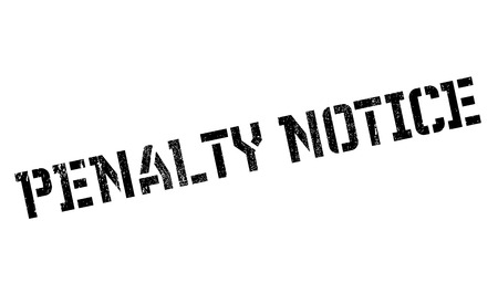 notice of: Penalty Notice rubber stamp Illustration