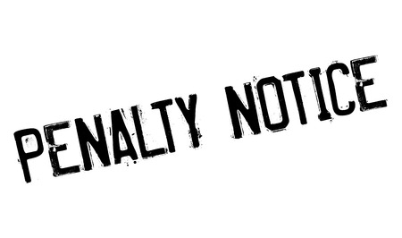Penalty Notice rubber stamp