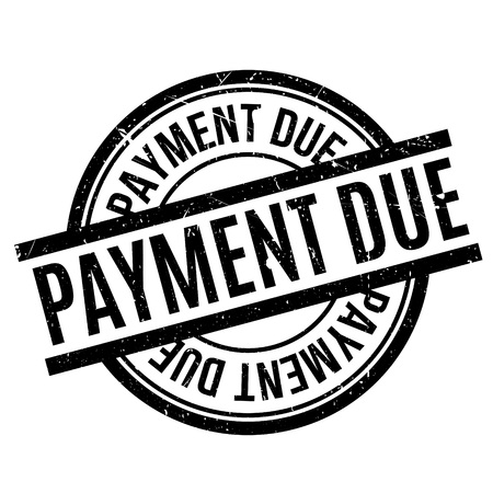 over paying: Payment Due rubber stamp