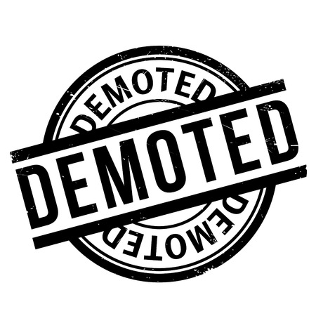 unemployed dismissed: Demoted rubber stamp. Grunge design with dust scratches. Effects can be easily removed for a clean, crisp look. Color is easily changed.