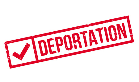 deported: Deportation rubber stamp. Grunge design with dust scratches. Effects can be easily removed for a clean, crisp look. Color is easily changed.