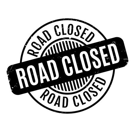close out: Road Closed rubber stamp. Grunge design with dust scratches. Effects can be easily removed for a clean, crisp look. Color is easily changed.