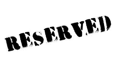 reserved: Reserved stamp rubber grunge