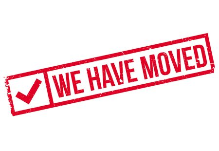 to have: We have moved stamp