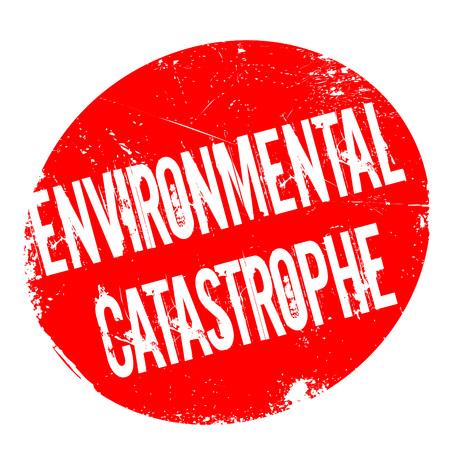 Environmental Catastrophe rubber stamp Illustration