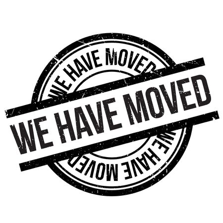 have on: We have moved stamp