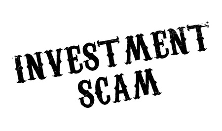 scam: Investment Scam rubber stamp