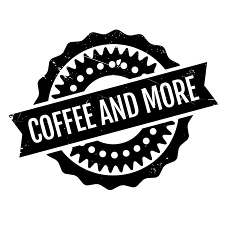 exceeding: Coffee And More rubber stamp. Grunge design with dust scratches. Effects can be easily removed for a clean, crisp look. Color is easily changed.