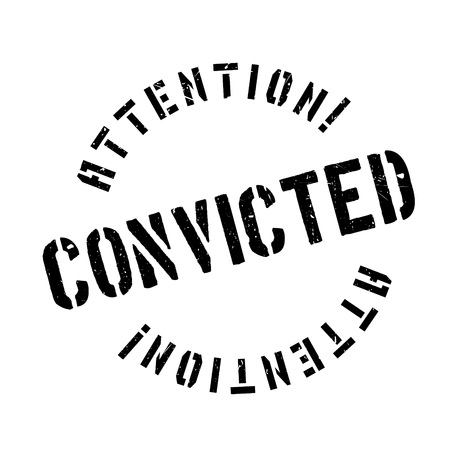 criminal case: Convicted rubber stamp. Grunge design with dust scratches. Effects can be easily removed for a clean, crisp look. Color is easily changed.