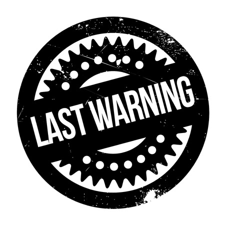 Last Warning rubber stamp