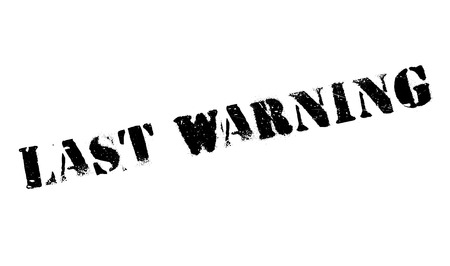utmost: Last Warning rubber stamp