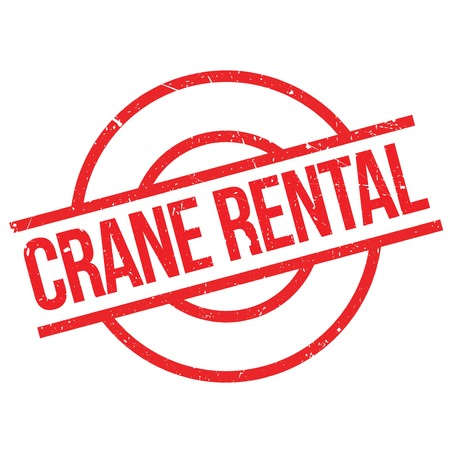 unfold: Crane Rental rubber stamp. Grunge design with dust scratches. Effects can be easily removed for a clean, crisp look. Color is easily changed.